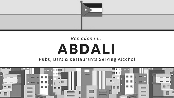 Abdali restaurants bars pubs ramadan alcohol