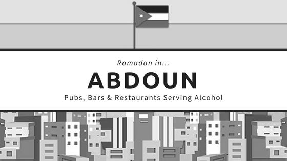Abdoun restaurants bars pubs ramadan alcohol